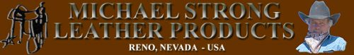 Michael Strong Leather Products - Reno Nev.